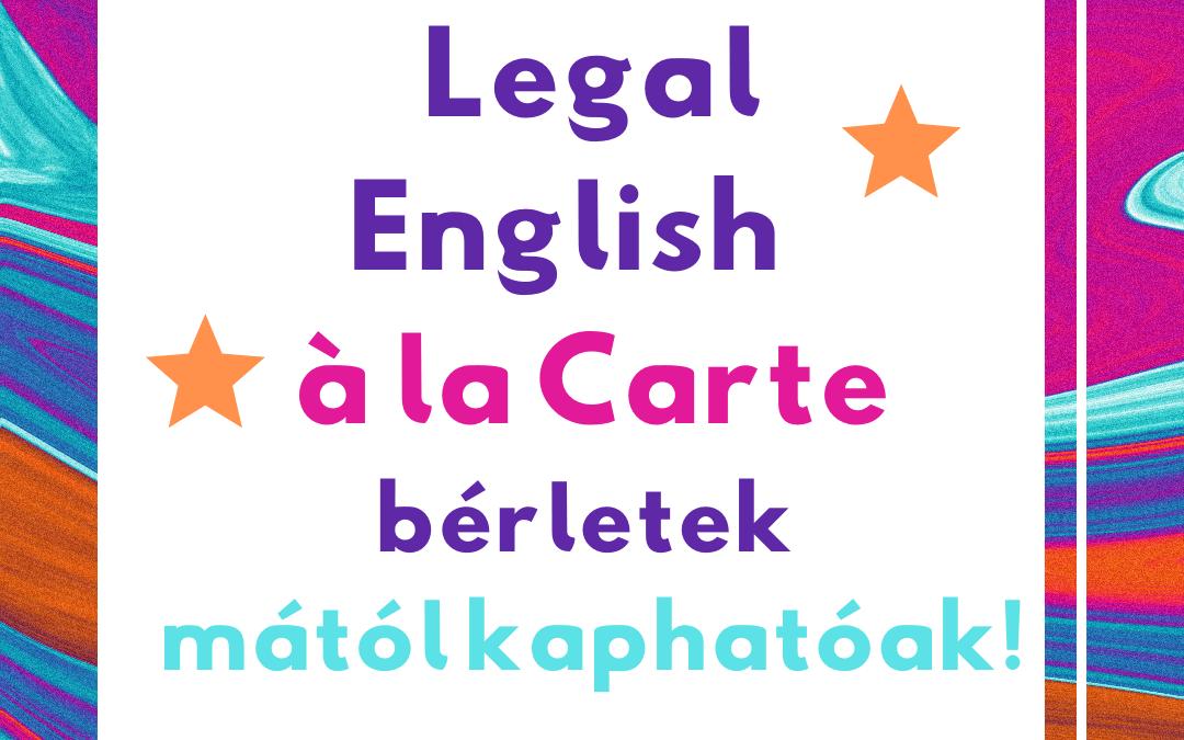 2021. február 1. – Mától kaphatóak a Legal English à la Carte bérletek!