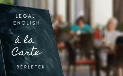 """10+1 GYIK a """"Legal English á la Carte"""" bérletekkel kapcsolatban"""